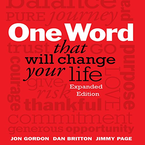 One Word That Will Change Your Life: Expanded Edition (Change Your Brain Change Your Life Audiobook)