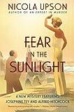 Fear in the Sunlight (Josephine Tey Mysteries)