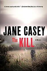 The Kill: A Novel (Maeve Kerrigan Novels Book 5)