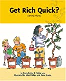 img - for Get Rich Quick?: Earning Money (My Money) book / textbook / text book