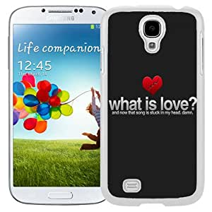 Beautiful Unique Designed Samsung Galaxy S4 I9500 i337 M919 i545 r970 l720 Phone Case With What Is Love Valentines_White Phone Case