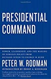 Presidential Command 1st Edition