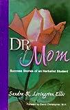 Dr. Mom's Healthy Living, Sandra K. Livingston-Ellis, 1879436140