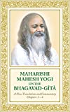Maharishi Mahesh Yogi on the Bhagavad-Gita: A New Translation and Commentary With Sanskrit Text -- Chapters 1 to 6
