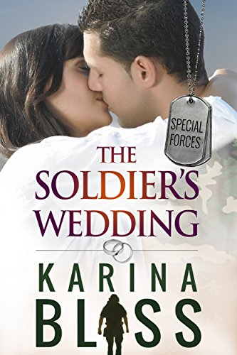 (The Soldier's Wedding: Special Forces #1)
