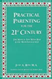 Practical Parenting for the 21st Century, Julie A. Ross, 0962722669