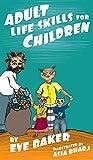Adult Life Skills for Children