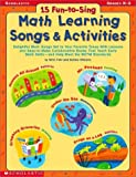 15 Fun-to-Sing Math Learning Songs and Activities, Mitzi Fehl and Bobbie Williams, 0439187249
