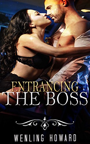 Entrancing The Boss