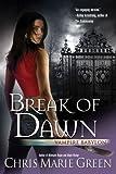 img - for Break of Dawn (Vampire Babylon) book / textbook / text book