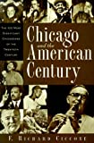 img - for Chicago and the American Century book / textbook / text book