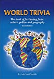 World Trivia, Michael Smith, 0966943724