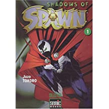 Shadows of Spawn, Tome 1 :