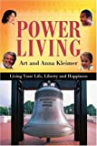 Power Living, Anna Kleimer and Art Kleimer, 0595329535