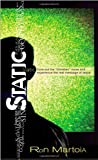 Static: Tune Out the ''Christian Noise'' and Experience the Real Message of Jesus
