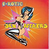 Sex Affairs [Explicit]