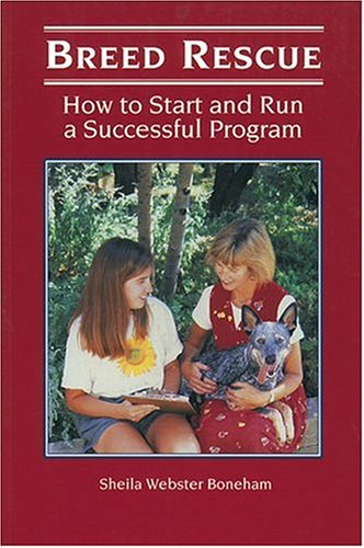 Breed Rescue: How to Start and Run a Successful Program