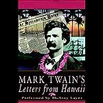 Mark Twain's Letters from Hawaii | Mark Twain