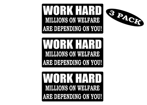 Rogue River Tactical 3 Pack Funny Hard Hat Sticker Work Hard Millions on Welfare Depend on You Biker Helmet Decals Toolbox 1