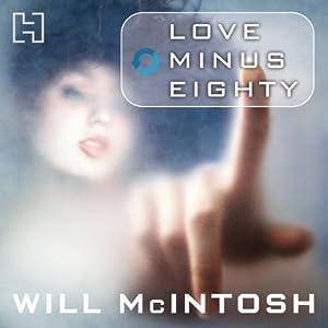 Love Minus Eighty Audiobook