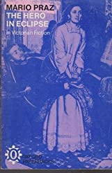 Hero in Eclipse in Victorian Fiction (Oxford Paperbacks)