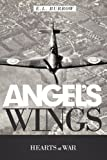 Angel's Wings, E. L. Burrow, 1449709265
