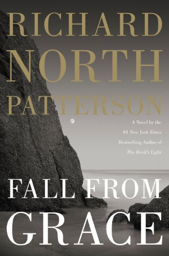 Fall From Grace by Richard North Patterson