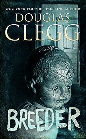 Breeder: A Novel of Supernatural Horror