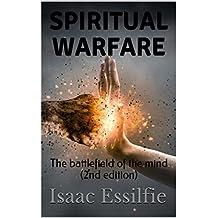 Spiritual Warfare: The battlefield of the mind (2nd edition)