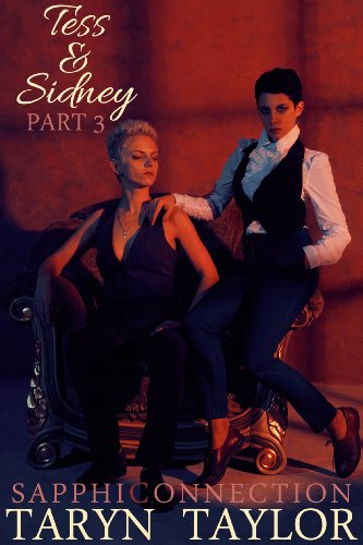Tess & Sidney, Part 3 (SapphiConnection) (Part Sidney 3)