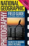 National Geographic Photography Field Guide 2nd Edition
