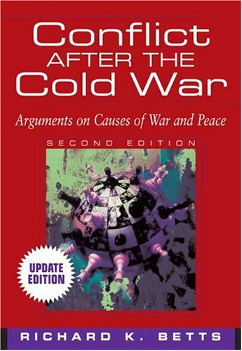 Conflict After the Cold War, Updated Edition (2nd Edition)