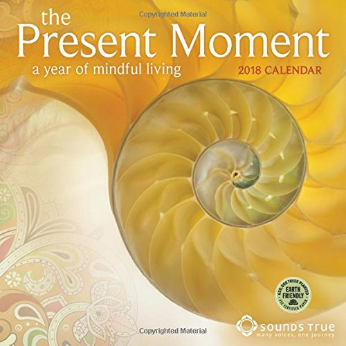 The Present Moment 2018 Wall Calendar