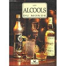 ALCOOLS DU MONDE (LES)