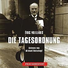 Die Tagesordnung Hörbuch von Éric Vuillard Gesprochen von: Michael Rotschopf