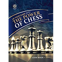 The Power of Chess: Mastering the ultimate game of logic