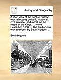 A Short View of the English History, Bevill Higgons, 1140894684