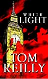 White Light, Tom Reilly, 1413441238
