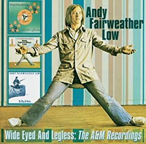 Wide Eyed & Legless: The A&M Recordings