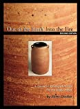 Out of the Earth into the Fire : A Course in Ceramic Materials for the Studio Potter, Obstler, Mimi, 1574980785