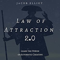Law of Attraction 2.0