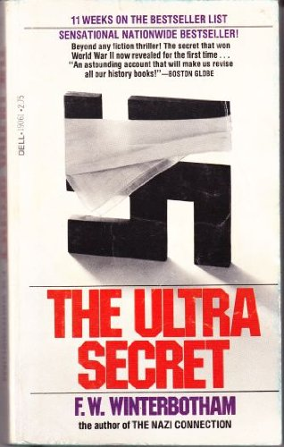 The Ultra Secret by F.W. Winterbotham