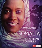 Immigrants from Somalia and Other African Countries (Immigration Today)