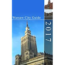 Warsaw City Guide 2017