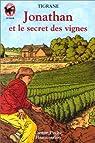 Jonathan et le secret des vignes par Hadengue