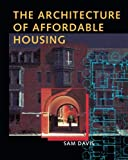 img - for The Architecture of Affordable Housing book / textbook / text book