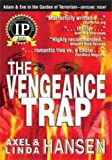 The Vengeance Trap, Ophir Publishing, 0978765834