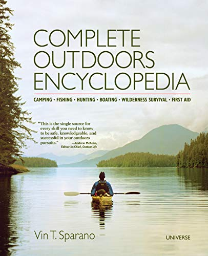 - Complete Outdoors Encyclopedia: Camping, Fishing, Hunting, Boating, Wilderness Survival, First Aid