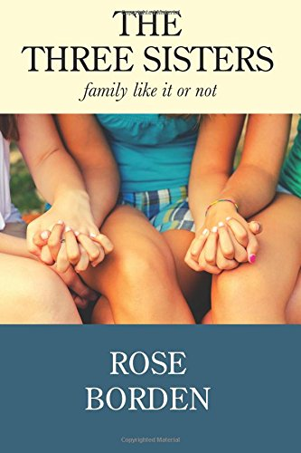 The Three Sisters: Family Like It Or Not PDF
