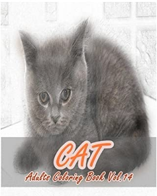 CAT : Adults Coloring Book Vol.14: An Adult Coloring Book of Cats in a Variety of Styles